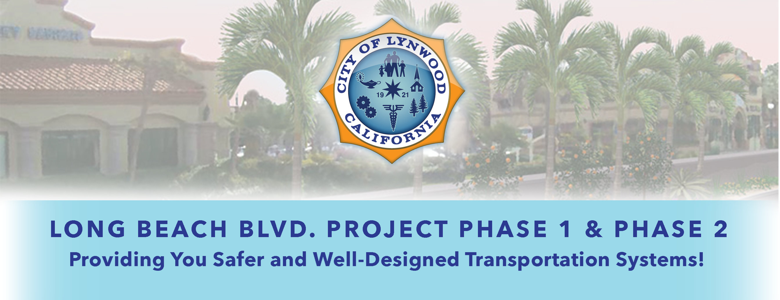 LONG BEACH BOULEVARD PROJECT HEADER
