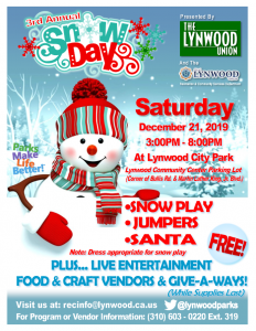 City of Lynwood – Third Annual Snow Day. Join us for some snow play, jumpers, and meet Santa. When: Saturday, December 21, 2019 at Lynwood Community Center Parking Lot (Corner of Bullis Rd. & Martin Luther King, Jr. Blvd.) 3PM TO 8PM. Live entertainment, Food, Craft Vendors, and Give-A-Ways. Come out and enjoy this Free Event.