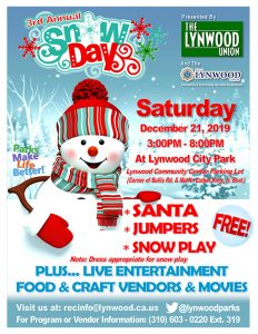 City of Lynwood – Third Annual Snow Day. Join us for some snow play, jumpers, and meet Santa. When: Saturday, December 21, 2019 at Lynwood Community Center Parking Lot (Corner of Bullis Rd. & Martin Luther King, Jr. Blvd.) 3PM TO 8PM. Live entertainment, Food, Craft Vendors, and Movies. Come out and enjoy this Free Event