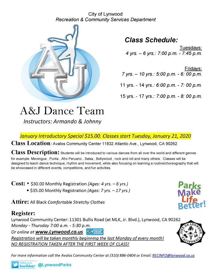 Class located at the Avalos Community Center 11832 Atlantic Ave., Lynwood, CA 90262. Students will be introduced to various dances from all over the world and different genres for example: Merengue , Punta , Afro Peruano , Salsa , Bollywood , rock and roll and many others. Classes will be designed to teach dance technique, rhythm and movement, while also focusing on learning a routine/choreography that will be showcased in different events, competitions, and fun activities. $30 Monthly ages: 4 yrs. - 6 yrs. and $35 Monthly 7 yrs. - 17 yrs. Students must wear all black comfortable clothes. Register today at Lynwood Community Center 11301 Bullis Rd., Lynwood CA 90262 Monday - Thursday 7am - 5:30pm. or www.Lynwood.ca.us. More information please call (310) 603-0220 ext. 319.