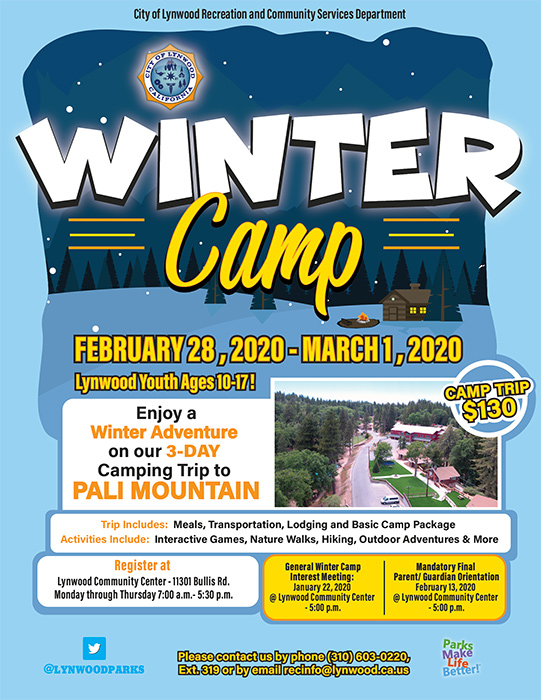Winter Camp Trip February 28, 2020- March 1, 2020 to Pali Mountain in Running Springs Open to Lynwood Youth Ages 10-17 $130.00 includes meals, transportation, lodging, and basic camp package. For more information call 310-603-0220 ext 319