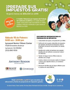 Get Your Taxes Prepared for Free!  The City of Lynwood, California Assembly Member Anthony Rendon and the Mexican American Opportunity Fund invite you to get your taxes prepared for free (if your household income is less than $56,000).  Date:Saturday, February 15 Time:9:00am-3:00pm Place:Lynwood Senior Citizen Center Schedule your appointment: Call 323-890-1559  See the flyer for details on what to bring to your appointment.