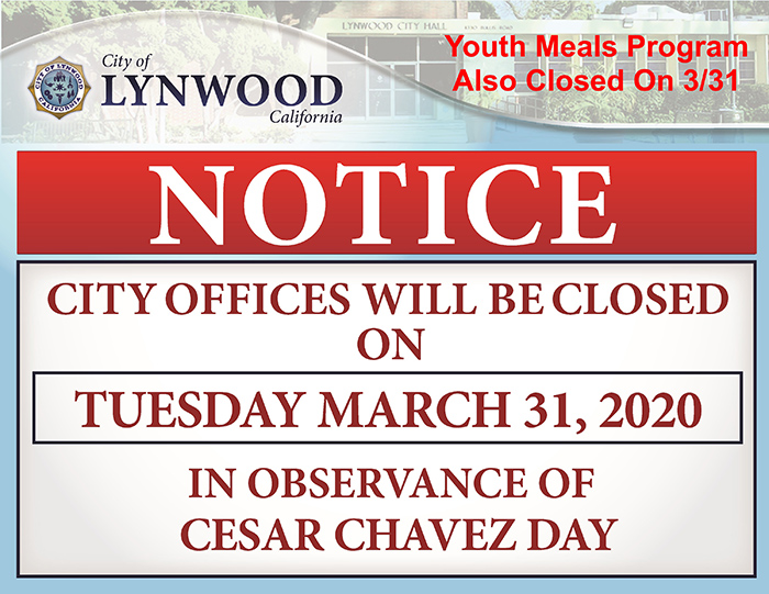 City offices will be closed Tuesday March 31, 2020 in observance of Cesar Chavez Day