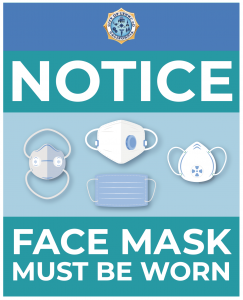 Notice Face Mask Must Be Worn
