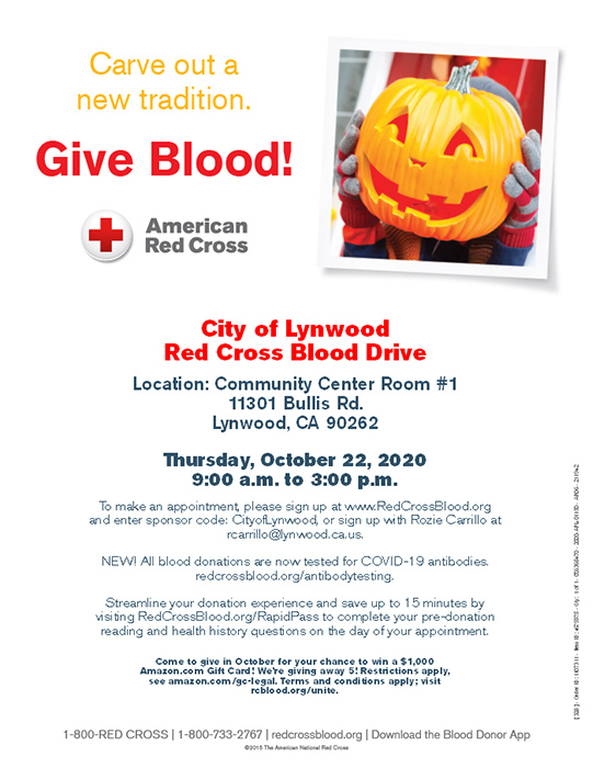 Give Blood City of Lynwood Red Cross Blood Drive Lynwood Community Center 11301 Bullis Road Lynwood Ca 90262 Thursday, October 22, 2020 9:00a.m. to 3:00p.m. New! All blood donations are now tested for COVID-19 antibodies